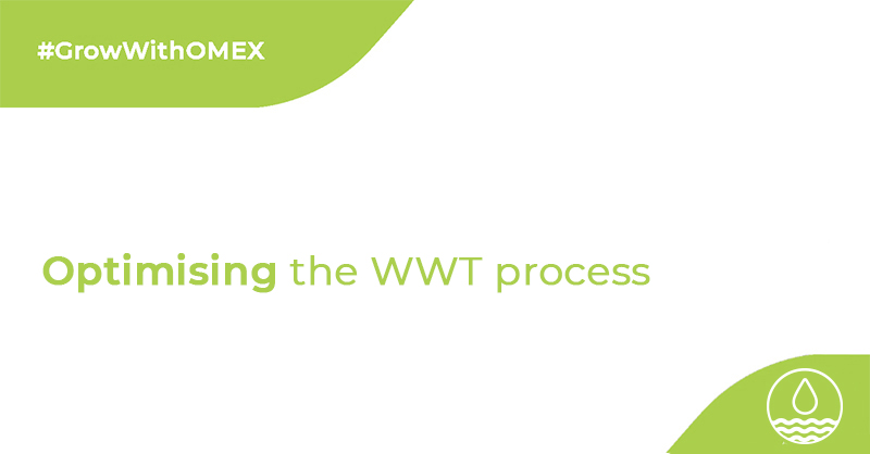 Optimising the WWT process